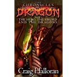 The Chronicles of Dragon: The Hero, The Sword and The Dragons