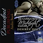He Came Upon a Midnight Clear: 1Night Stand, Book 66 | Desiree Holt