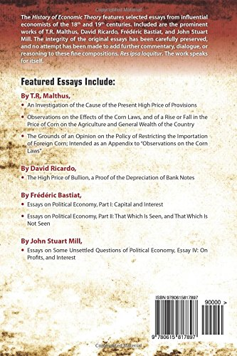 History of Economic Theory: The Selected Essays of T.R. Malthus, David Ricardo, Frederic Bastiat, and John Stuart Mill: Volume 1