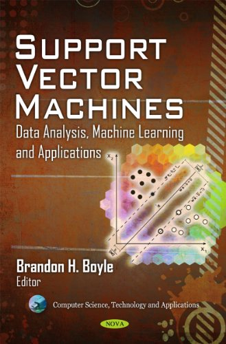 Support Vector Machines: Data Analysis, Machine Learning, and Applications