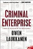 Criminal Enterprise (A Stevens and Windermere Novel) by Laukkanen, Owen 1st (first) Edition [Hardcover(2013/3/21)]