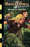 """Afficher """"Nancy Drew détective n° 7 Mission au Costa Rica"""""""