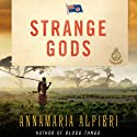 Strange Gods: A Mystery Audiobook by Annamaria Alfieri Narrated by Dennis Kleinman
