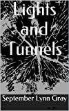 img - for Lights and Tunnels book / textbook / text book