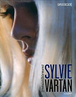 Sylvie Vartan, irrésistiblement, Daccache, Camilio