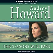 The Seasons Will Pass | [Audrey Howard]
