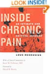 Inside Chronic Pain: An Intimate and...