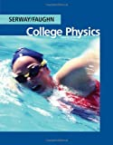 img - for College Physics, 7th Edition (Available 2010 Titles Enhanced Web Assign) book / textbook / text book