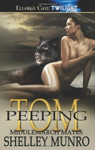 Peeping Tom by Shelley Munro
