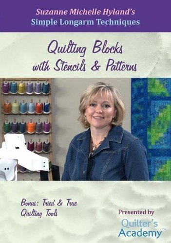 Simple Longarm Techniques: #6 Quilting Blocks with Stencils & Patterns