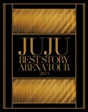 JUJU BEST STORY ARENA TOUR 2013 [Blu-ray]