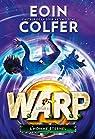 W.A.R.P., tome 3 : L'homme éternel