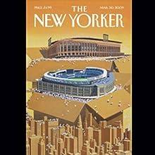 The New Yorker, March 30th, 2009 (Atul Gawande, Alec Wilkinson, David Sedaris) Periodical by Atul Gawande, Alec Wilkinson, David Sedaris Narrated by Todd Mundt