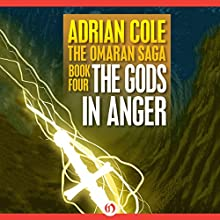 The Gods in Anger (       UNABRIDGED) by Adrian Cole Narrated by Chris Sorensen