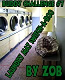 Buddy Challenge #7 (Laundry Mat Switch-A-Roo)