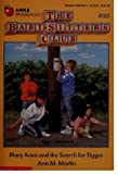 Mary Anne and the Search for Tigger (The Baby-sitters Club, No. 25) (0590433474) by Martin, Ann M.