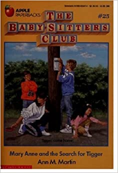 Mary Anne and the Search for Tigger (The Baby-sitters Club, No. 25), Martin, Ann M.