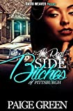 The Real Side Bitches of Pittsburgh