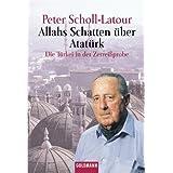 """Allahs Schatten �ber Atat�rkvon """"Peter Scholl-Latour"""""""