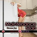 Maintenance Man: Duane Dale Narration | Emma Joy