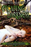 img - for Escaping Darkness (The Stone Legacy Series) book / textbook / text book