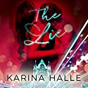The Lie Audiobook by Karina Halle Narrated by Lidia Dornet, Antony Ferguson