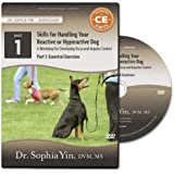 Skills for Handling Your Reactive or Hyperactive Dog: A Workshop for Developing Focus and Impulse - Part 1: Essential Exercises (Live-Recorded Workshop)