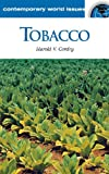 Tobacco: A Reference Handbook