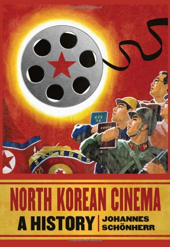 North Korean Cinema: A History