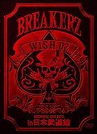 BREAKERZ LIVE 2010 ��WISH 02�� in ������ƻ�� [DVD](�߸ˤ��ꡣ)
