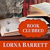Book Clubbed: A Booktown Mystery, Book 8 | [Lorna Barrett]