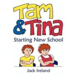 Tam and Tina Starting New Schoolby Jack Ireland