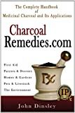 Charcoalremedies.com: The Complete Handbook of Medicinal Charcoal and Its Applications