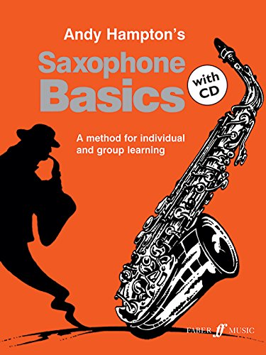 Saxophone Basics: A Method for Individual and Group Learning: Pupil's Book (Basics Tutor Series)