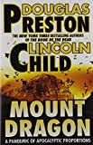 Mount Dragon: A Novel
