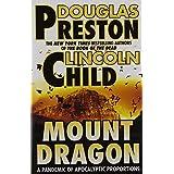Mount Dragon ~ Douglas Preston