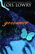 Gossamer by Lois Lowry cover image