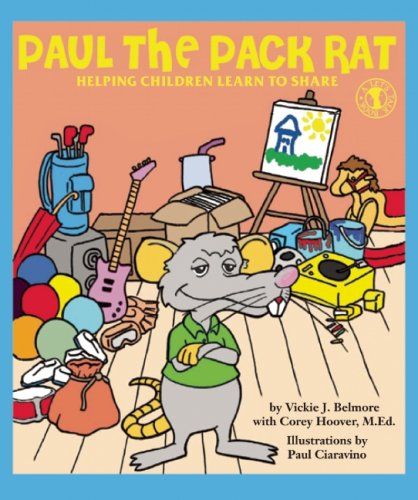 Paul the Pack Rat: Helping Children Learn to Share (Let's Talk)