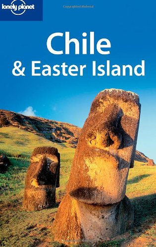 Lonely Planet Chile & Easter Island (Country Travel Guide)