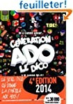 G�n�ration Ado le Dico 2014 : De A co...