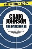The Dark Horse (Walt Longmire Book 5)