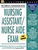 Nursing Assistant / Nurse Aid Exam (Second Edition)