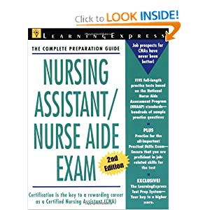 Nursing Assistant / Nurse Aid Exam (Second Edition) LearningExpress Editors