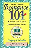 Romance 101 (1001 Ways to Be Romantic) (0962980382) by Godek, Gregory J. P.