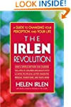 The Irlen Revolution: A Guide to Chan...