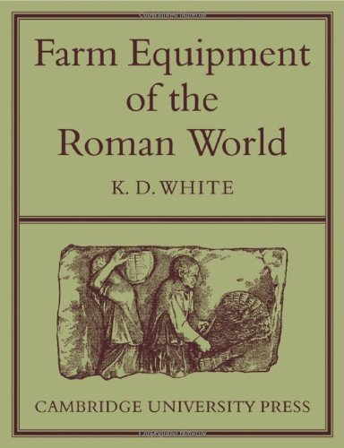 Farm Equipment of the Roman World