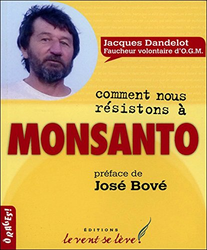 comment-nous-resistons-a-monsanto