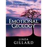 EMOTIONAL GEOLOGY ~ Linda Gillard