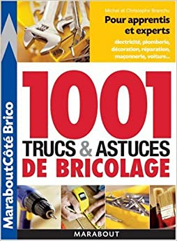 1001 trucs et astuces du bricolage 9782501048248 amazon. Black Bedroom Furniture Sets. Home Design Ideas