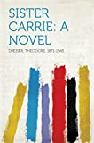 Image of Sister Carrie: A Novel
